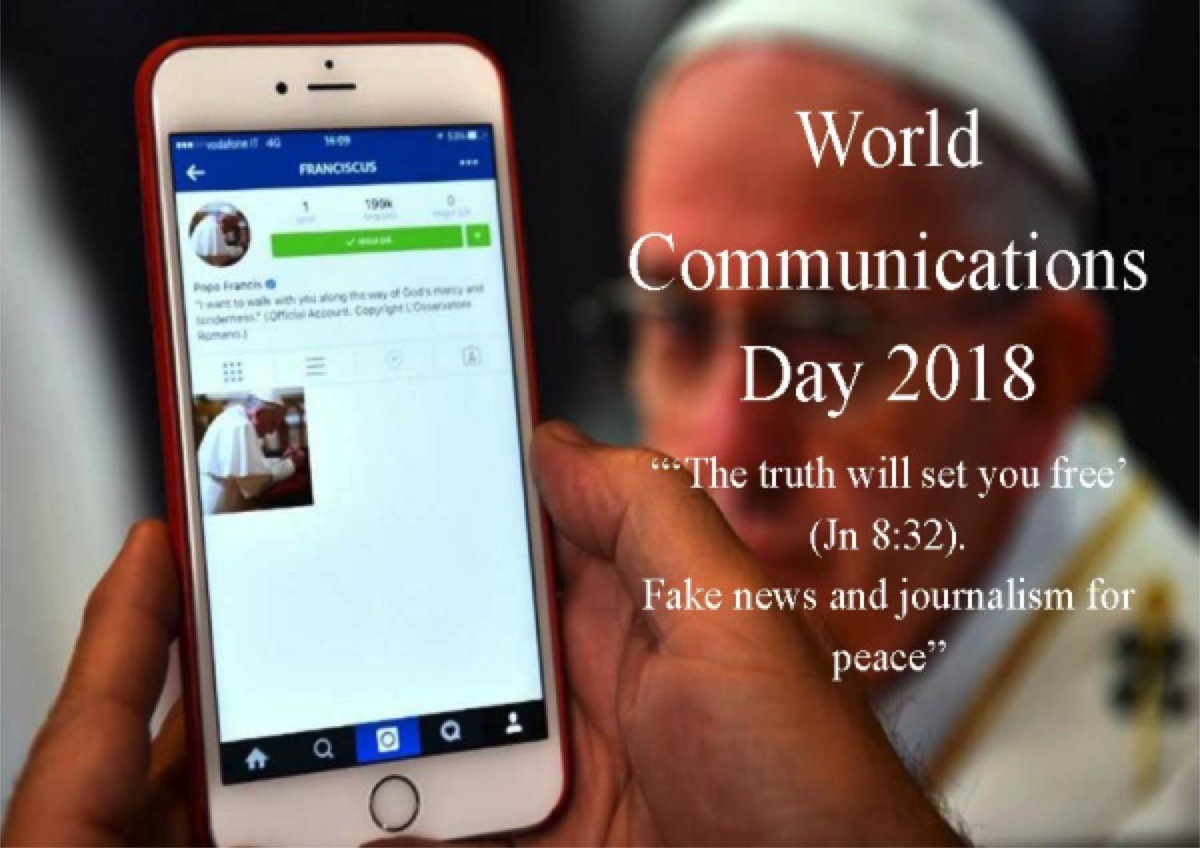 "Pope Francis addresses ""fake news"" in 2018 World Communications Day Message"