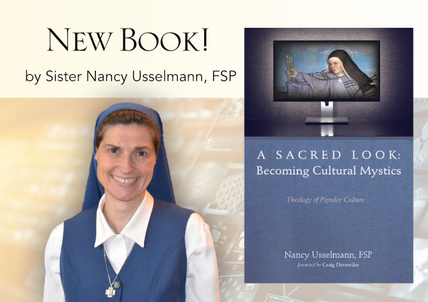 A Sacred Look: Becoming Cultural Mystics - A new book from PCMS author, Sr. Nancy Usselmann