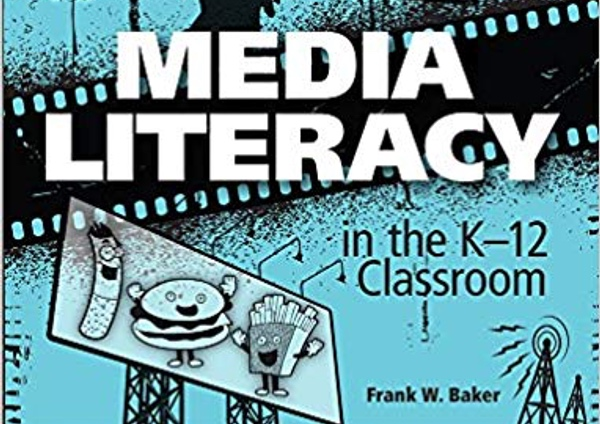 Media Literacy in the K-12 Classroom 2nd Edition Book Review