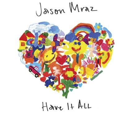 "A Reflection on ""Have it All"" by Jason Mraz"