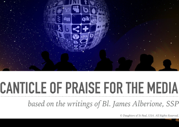 Canticle of Praise for the Media—A Prayer for our Media World