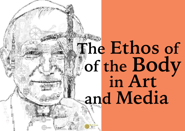 Ethos of the Body in Art and Media
