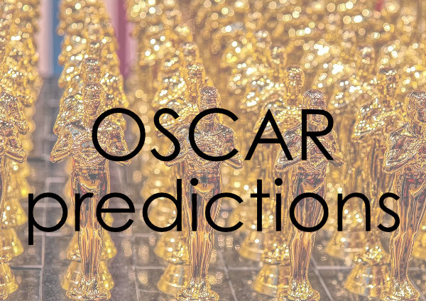 My Oscar Predictions