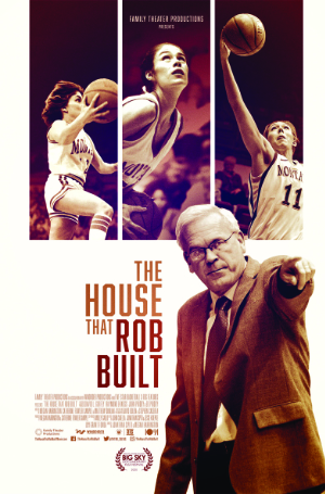The House that Rob Built — One man's belief in the power of sports to transform community